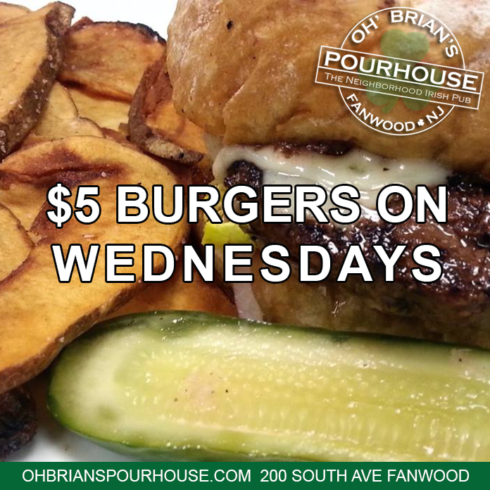 $5 Burgers every Wednesday after 3pm